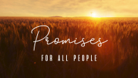 Promises: For All People