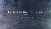 Letters to the Churches of Revelation