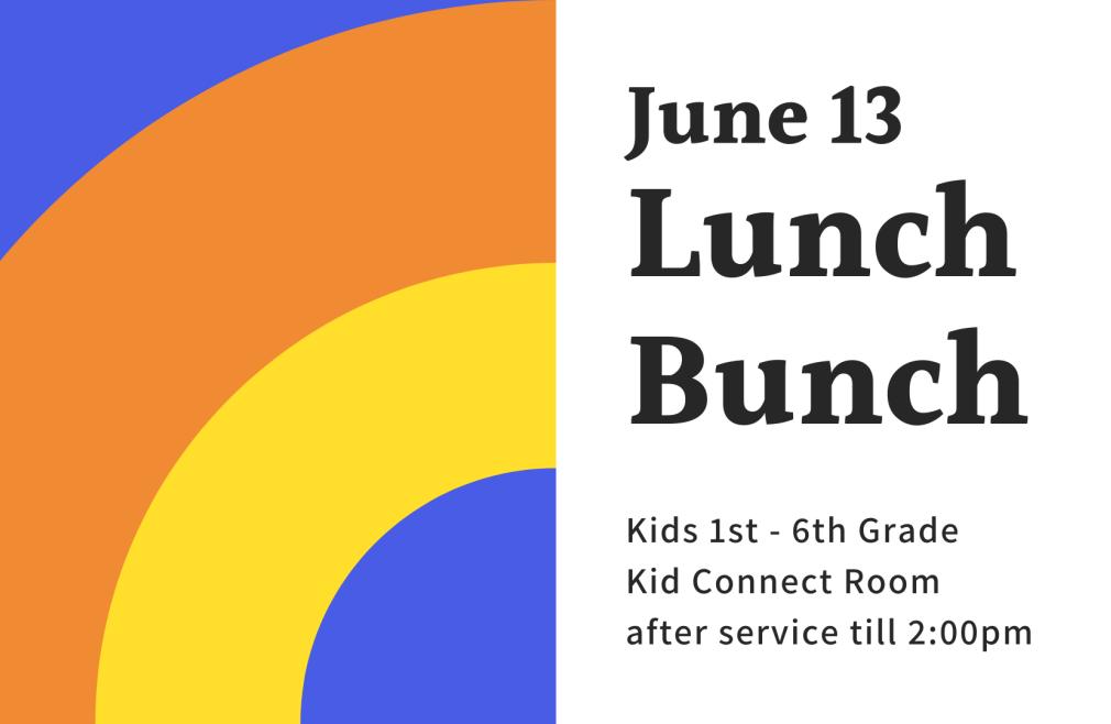 UBC Kids Lunch Bunch!