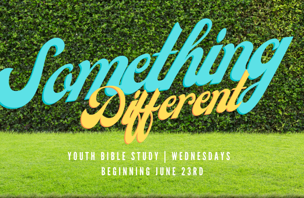 Something Different | Youth Bible Study